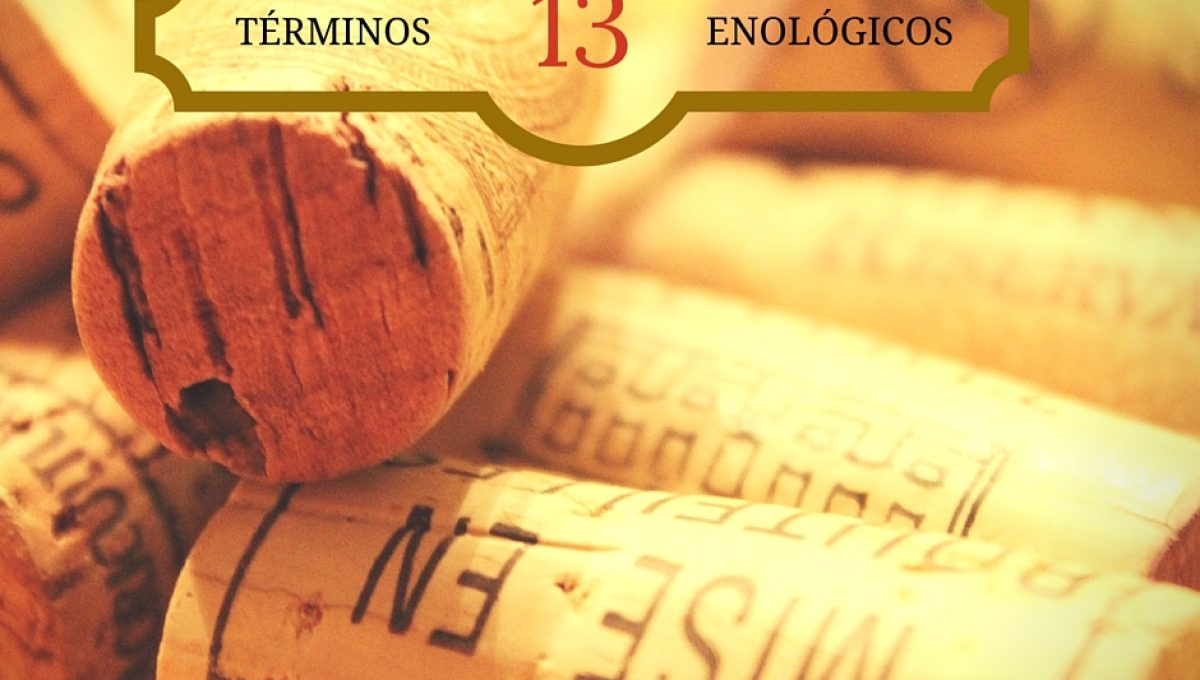 Términos enológicos (parte 1)