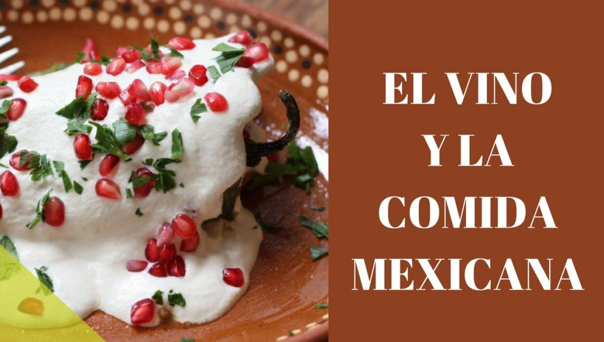 El vino y la comida mexicana